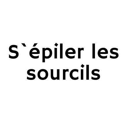 Comment entretenir ou s`�piler les sourcils