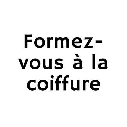 Formez-vous à la coiffure et au maquillage par un professionnel !